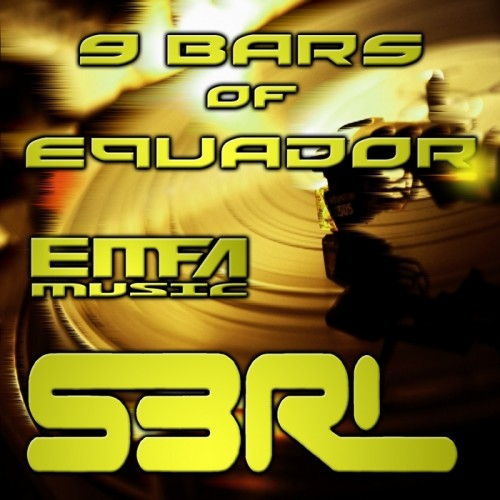 9 Bars Of Equador - S3RL (Free)