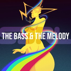 The Bass & the Melody - S3RL