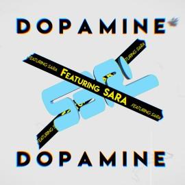 Dopamine - S3RL ft Sara