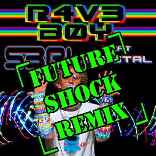 R4V3 B0Y - S3RL feat Krystal (Future Shock Remix)