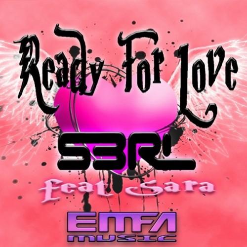 Ready For Love - S3RL feat. Sara