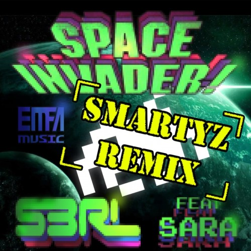 Space Invader - S3RL feat Sara (Smartyz Remix)