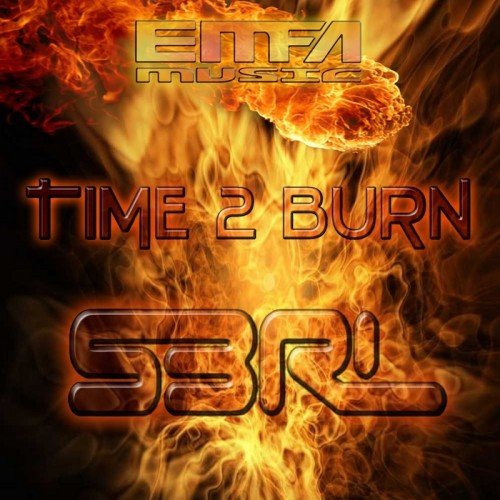 Time 2 Burn - S3RL (Free)