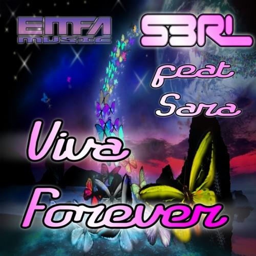 Viva Forever - S3RL feat. Sara (Free)