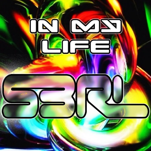 In My Life - S3RL