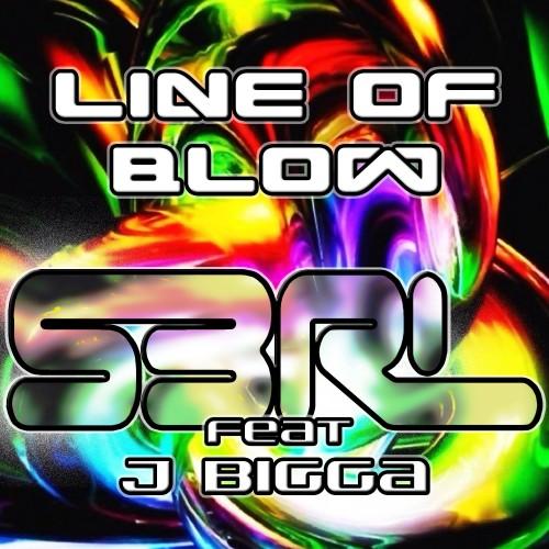 Line of Blow - S3RL feat J Bigga