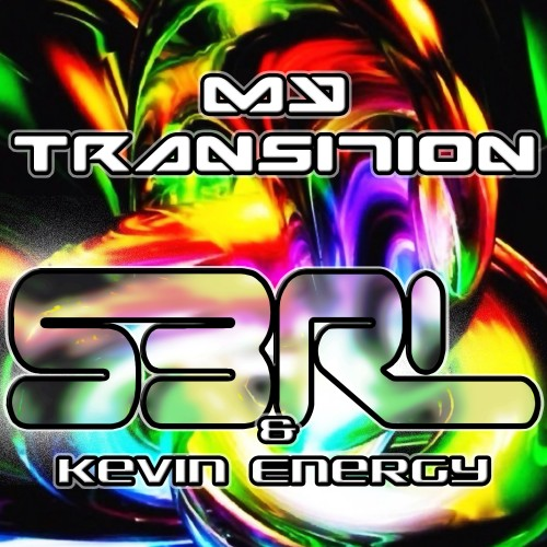 My Transition - Kevin Energy & S3RL