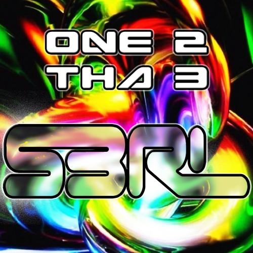 One 2 tha 3 - S3RL