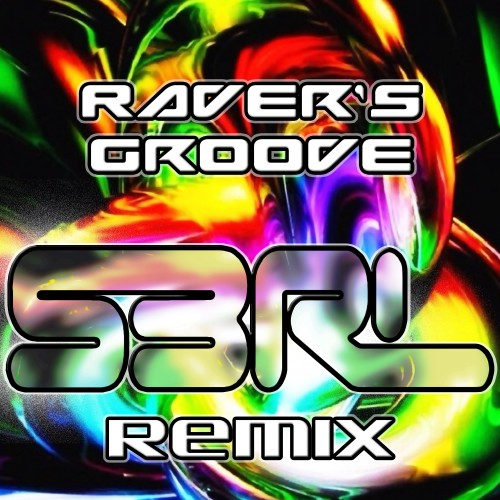 Raver's Groove - Eufeion (S3RL Remix)