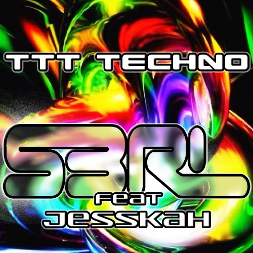 T-T-Techno - S3RL feat JessKah
