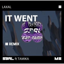 It Went (LaXal Remix)